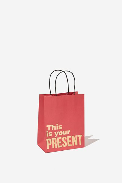 Get Stuffed Gift Bag - Small, THIS IS YOUR PRESENT RED GOLD