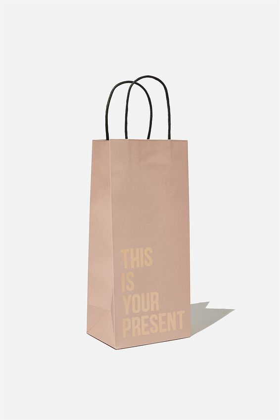 Bottle Gift Bag, THIS IS YOUR PRESENT PINK