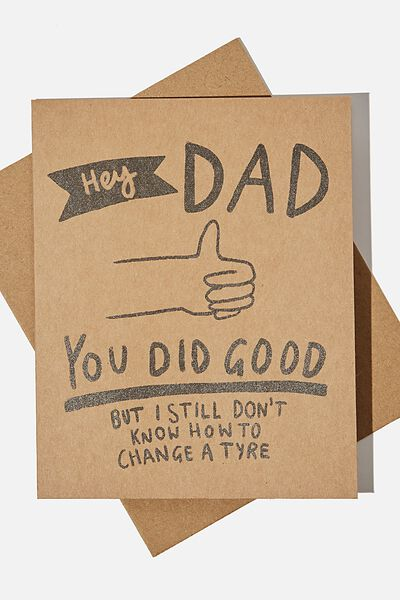 Fathers Day Card 2021, HEY DAD YOU DID GOOD