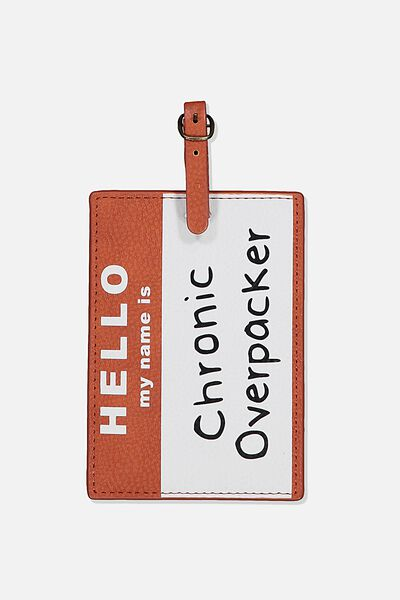 Shape Shifter Bag Tag, CHRONIC OVERPACKER
