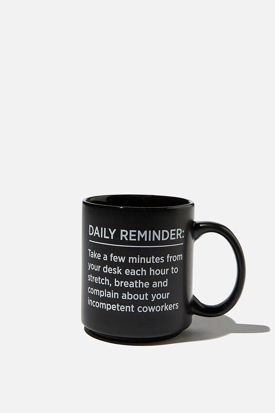 Daily Mug, DAILY REMINDER