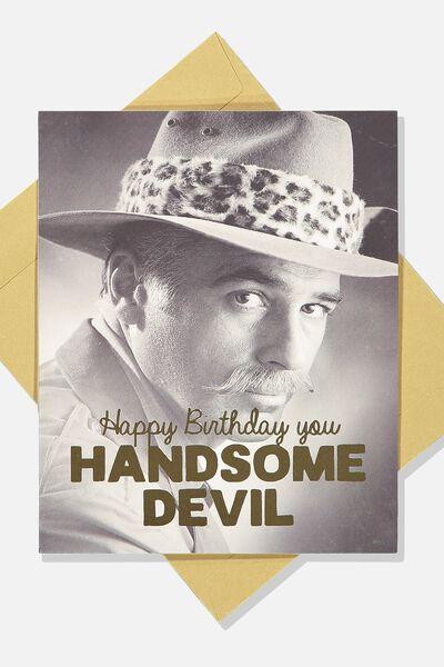 Funny Birthday Card, HANDSOME DEVIL