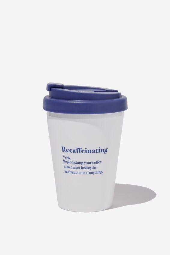 Take Me Away Mug, RECAFFEINATING