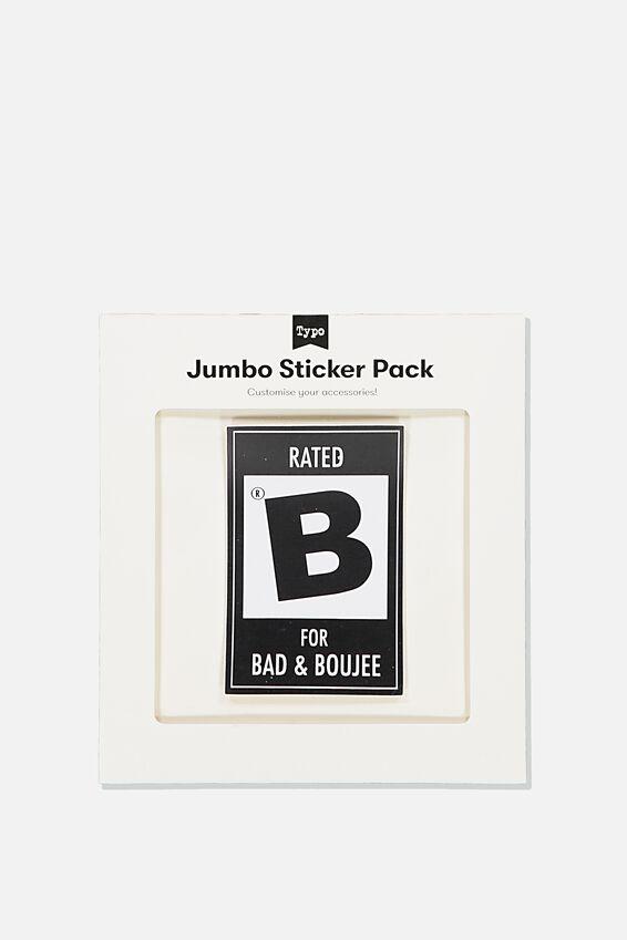 Jumbo Sticker, B FOR BOUJEE
