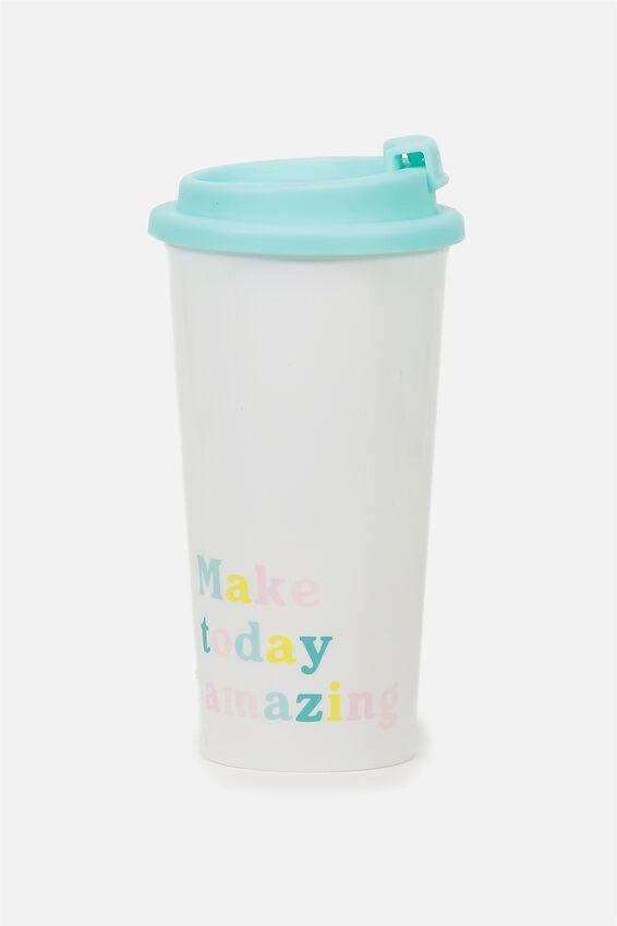 Printed Travel Mug, MAKE TODAY AMAZING