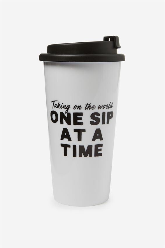 Printed Travel Mug, ONE SIP AT A TIME