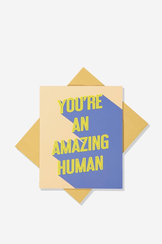Blank Card, AMAZING HUMAN