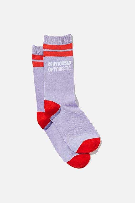 Socks, CAUTIOUSLY OPTIMISTIC
