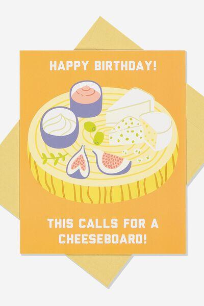 Nice Birthday Card CHEESE BOARD