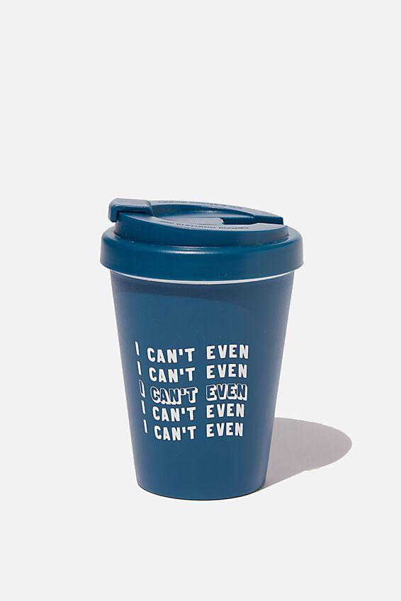 Take Me Away Mug, I CANT EVEN