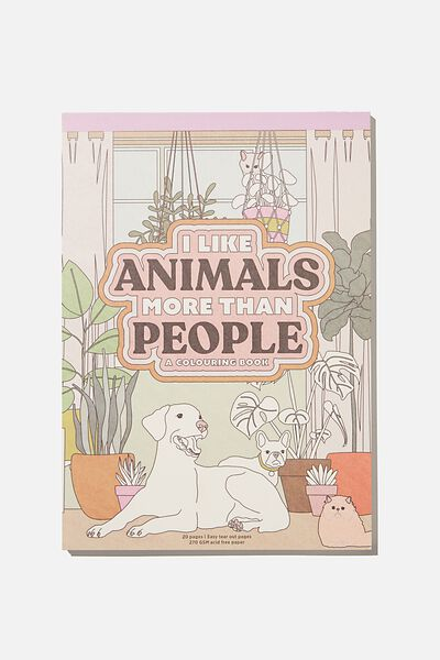Artists Assistant Colouring In Book, ANIMALS MORE THAN PEOPLE