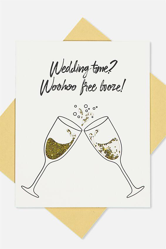Premium Wedding Card, WOOHOO FREE BOOZE!