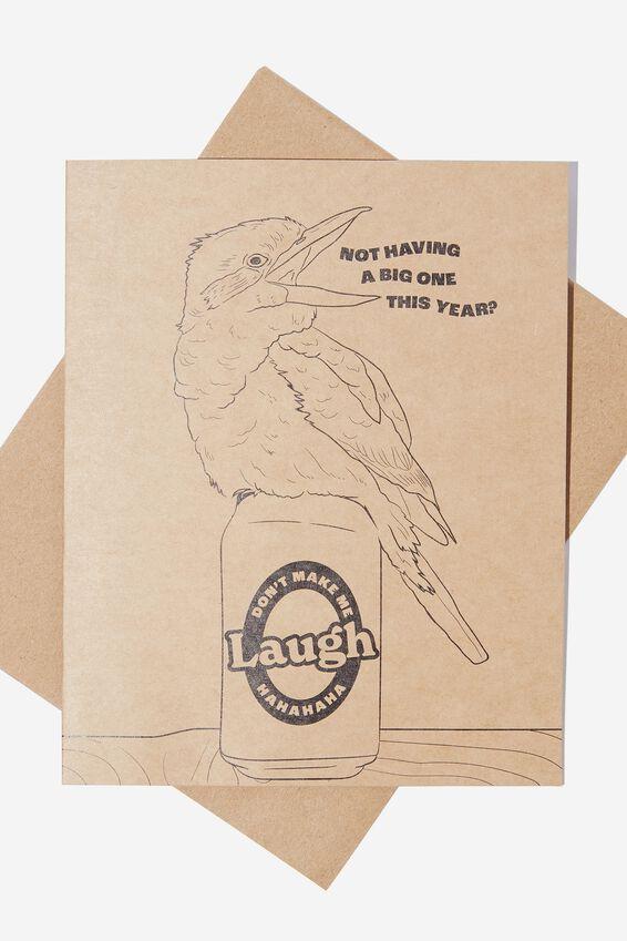 Funny Birthday Card, DON'T MAKE ME LAUGH KOOKABURRA