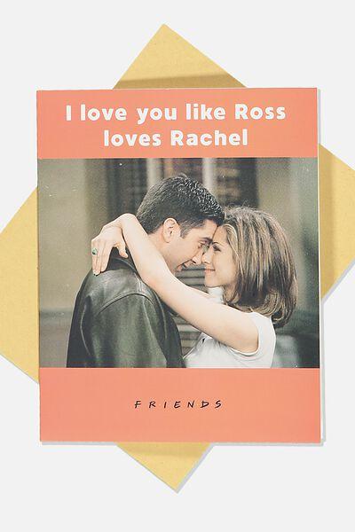 Love Card, LCN WB FRIENDS ROSS LOVES RACHEL