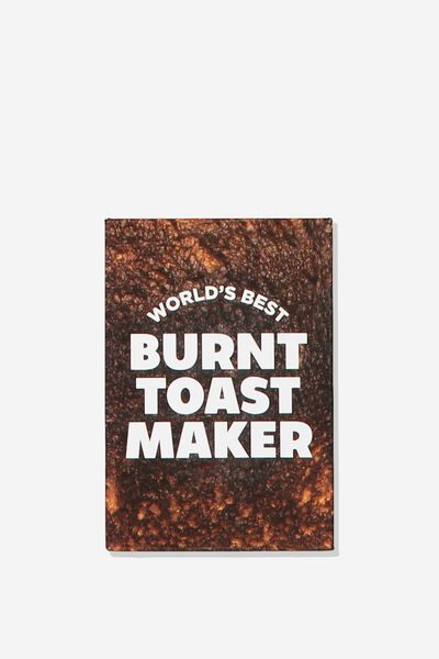 Quirky Magnets, BURNT TOAST MAKER