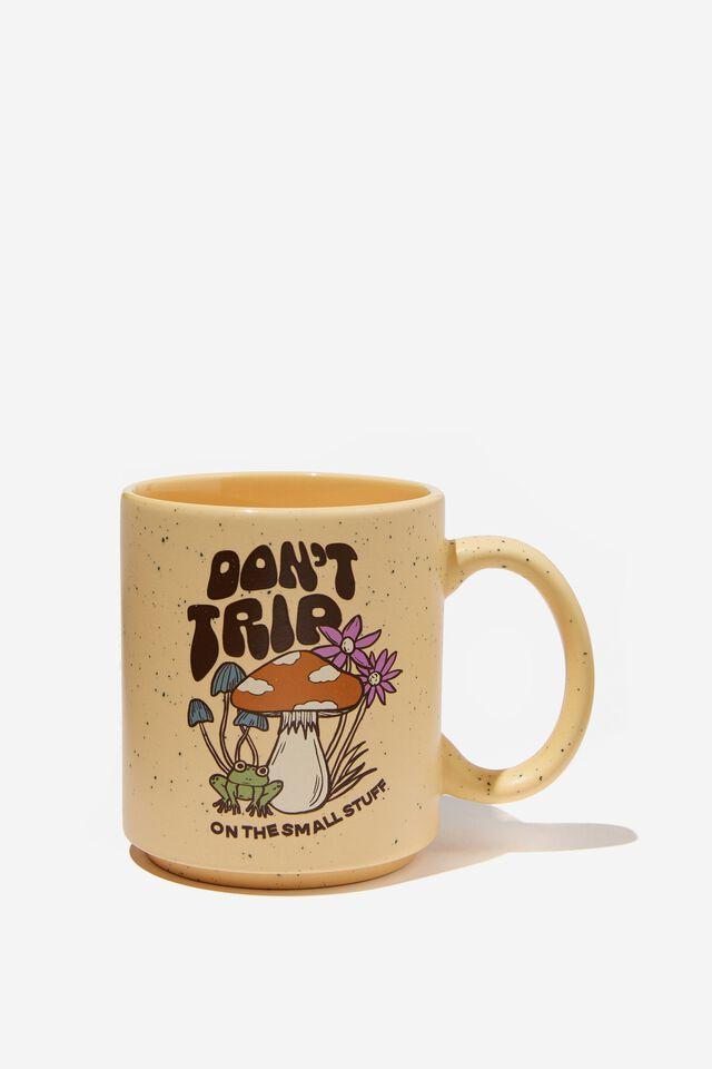 Daily Mug, DON T TRIP