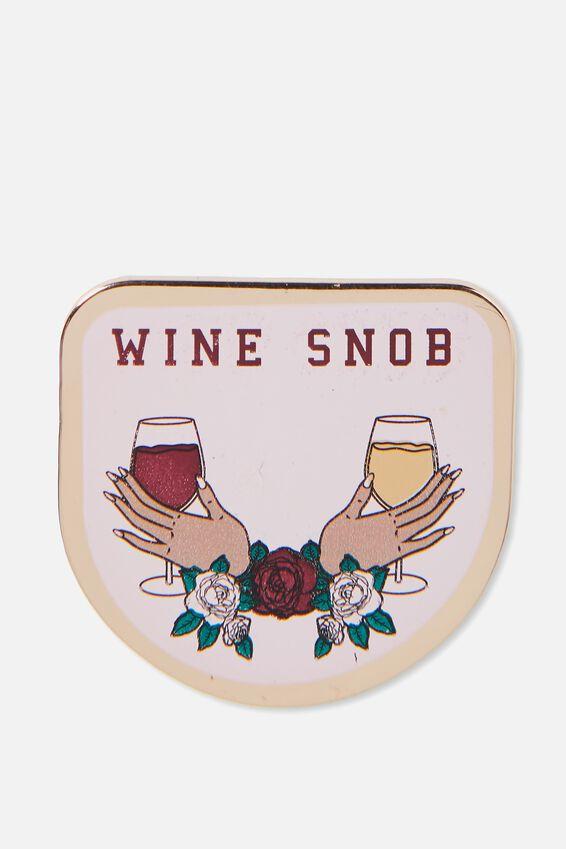 Enamel Badges, WINE SNOB!