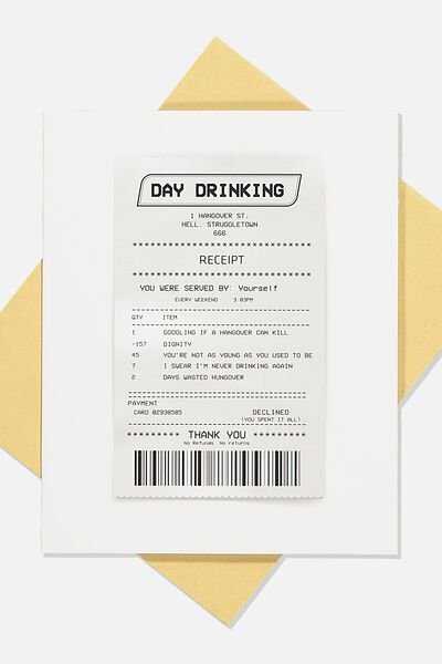 Funny Birthday Card, DAY DRINKING RECEIPT!
