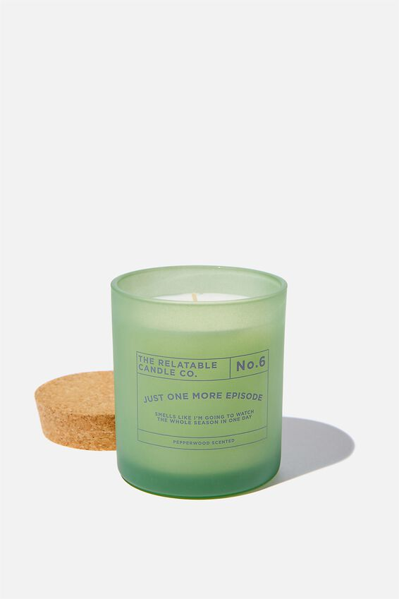 Relatable Quote Candle, ONE MORE EPISODE MINT LEAF