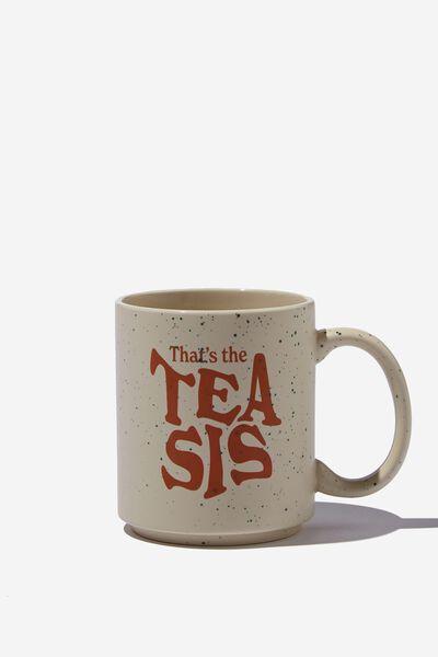Daily Mug, TEA SIS SPECKLE