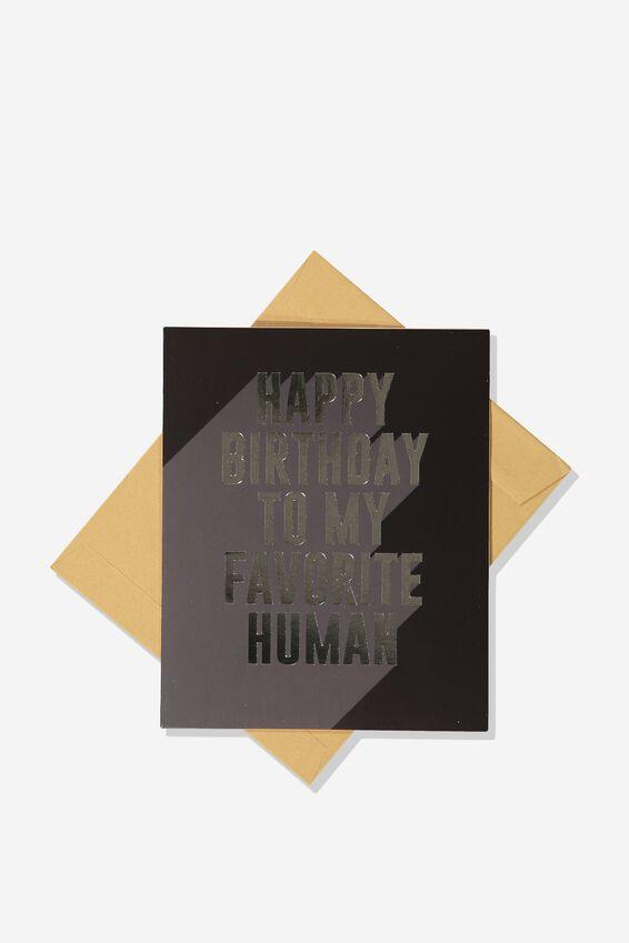 Funny Birthday Card, FAVORITE HUMAN