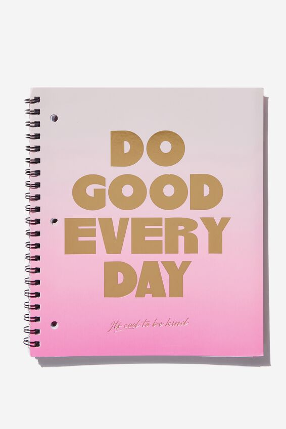 College Ruled Campus Notebook - V, DO GOOD EVERYDAY