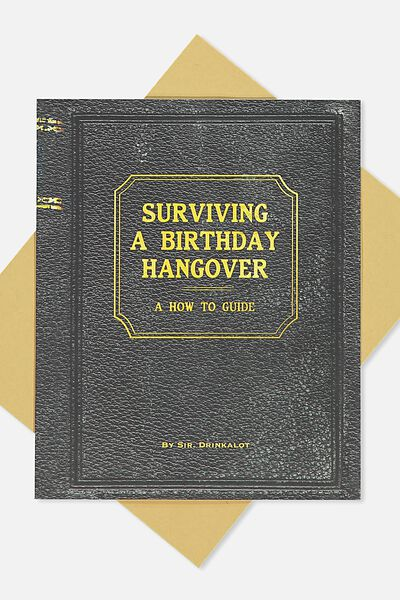 Nice Birthday Card, SURVIVING BIRTHDAY HANGOVER!