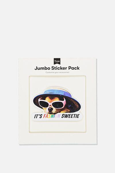 Jumbo Sticker, ITS FASHION SWEETIE