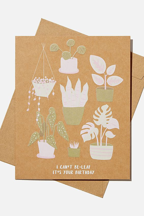 Nice Birthday Card, BE LEAF ITS YOUR BIRTHDAY KRAFT