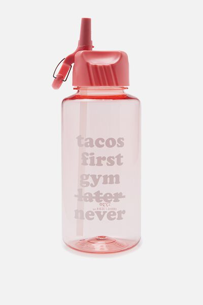 Suck It Up Drink Bottle, TACOS FIRST