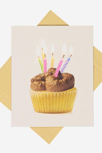 Funny Birthday Card, TURD CUPCAKE