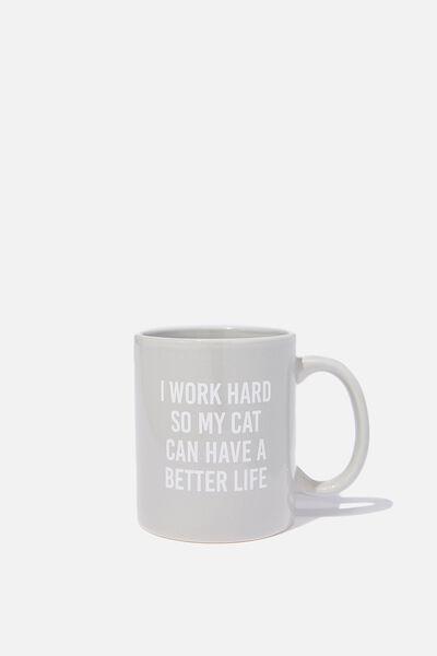 Anytime Mug, BETTER LIFE CAT