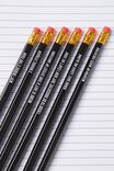 Pencil Me In 6Pk, BLACK & WHITE QUOTES!