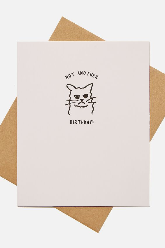 Funny Birthday Card, NOT ANOTHER BIRTHDAY CAT