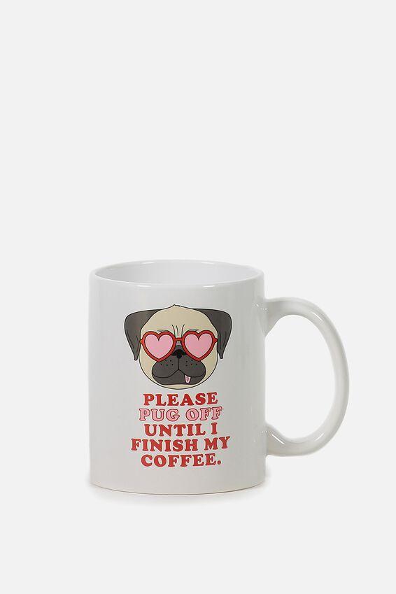 Anytime Mug, PUG OFF