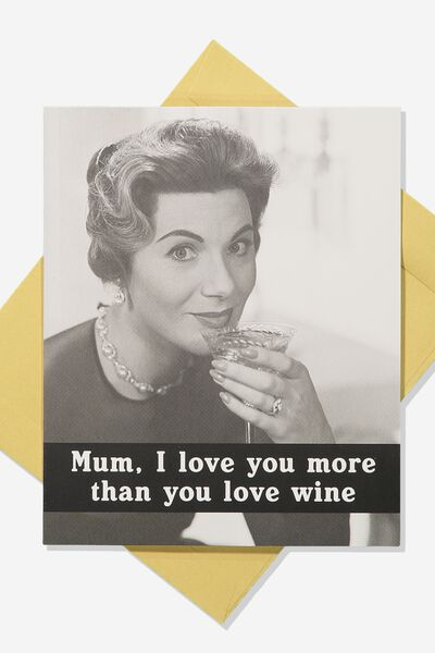 Family Birthday Card, MUM MORE THAN WINE!