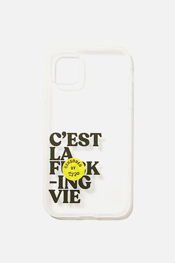 Protective Phone Case iPhone 11, C EST LA VIE!!