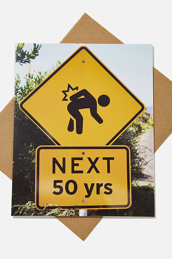 Funny Birthday Card, RG AUS BACK PAIN ROAD SIGN