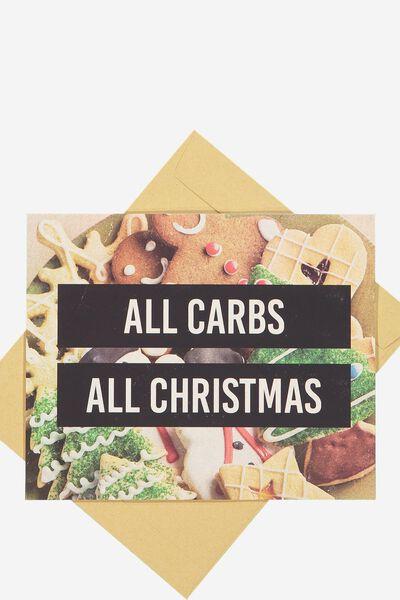 Christmas Cards 2017, ALL CARBS ALL CHRISTMAS