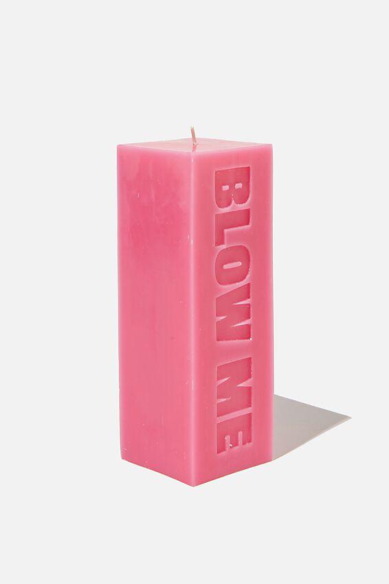 Pillar Block Candle, BLOW ME SHOCKING PINK