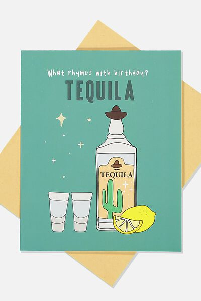 Funny Birthday Card, RHYMES WITH TEQUILA!
