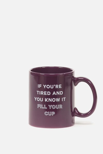 Anytime Mug, FILL YOUR CUP