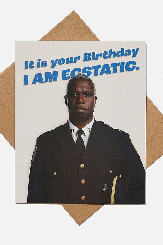 Funny Birthday Card, LCN UNI BROOKLYN 99 CAPTAIN HOLT ECSTATIC