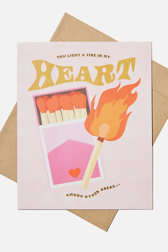 Love Card, LIGHT A FIRE IN MY HEART