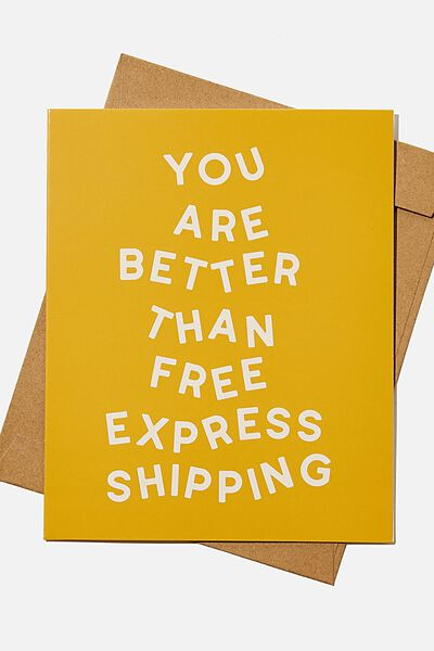 Valentines Day Card 2021, BETTER THAN FREE EXPRESS SHIPPING MUSTARD