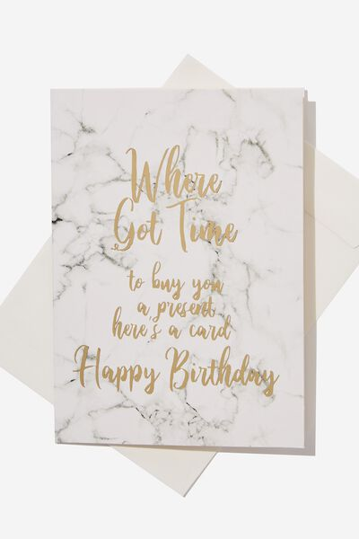 Funny Birthday Card, WHERE GOT TIME