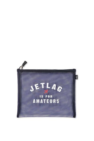 Mesh Travel Case, JETLAG IS FOR AMATEURS