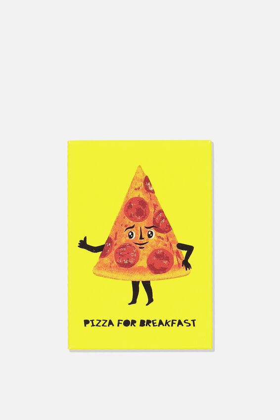 Quirky Magnets, PIZZA FOR BREAKFAST
