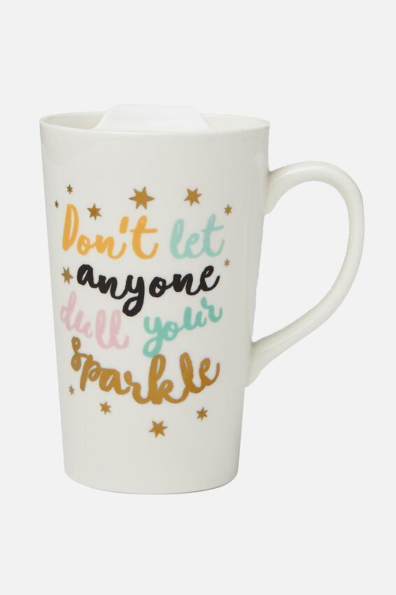 Nomad Travel Mug, DULL YOUR SPARKLE