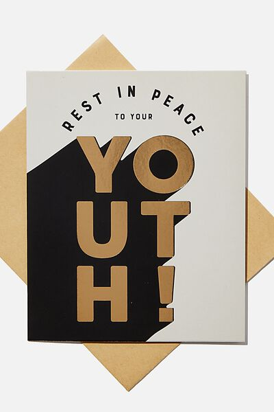 Funny Birthday Card, RIP TO YOUR YOUTH